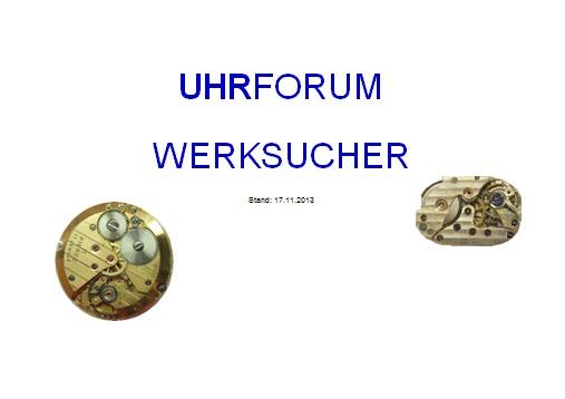 Name:  Uhrforum_Werksucher.jpg Hits: 5506 Größe:  22,4 KB